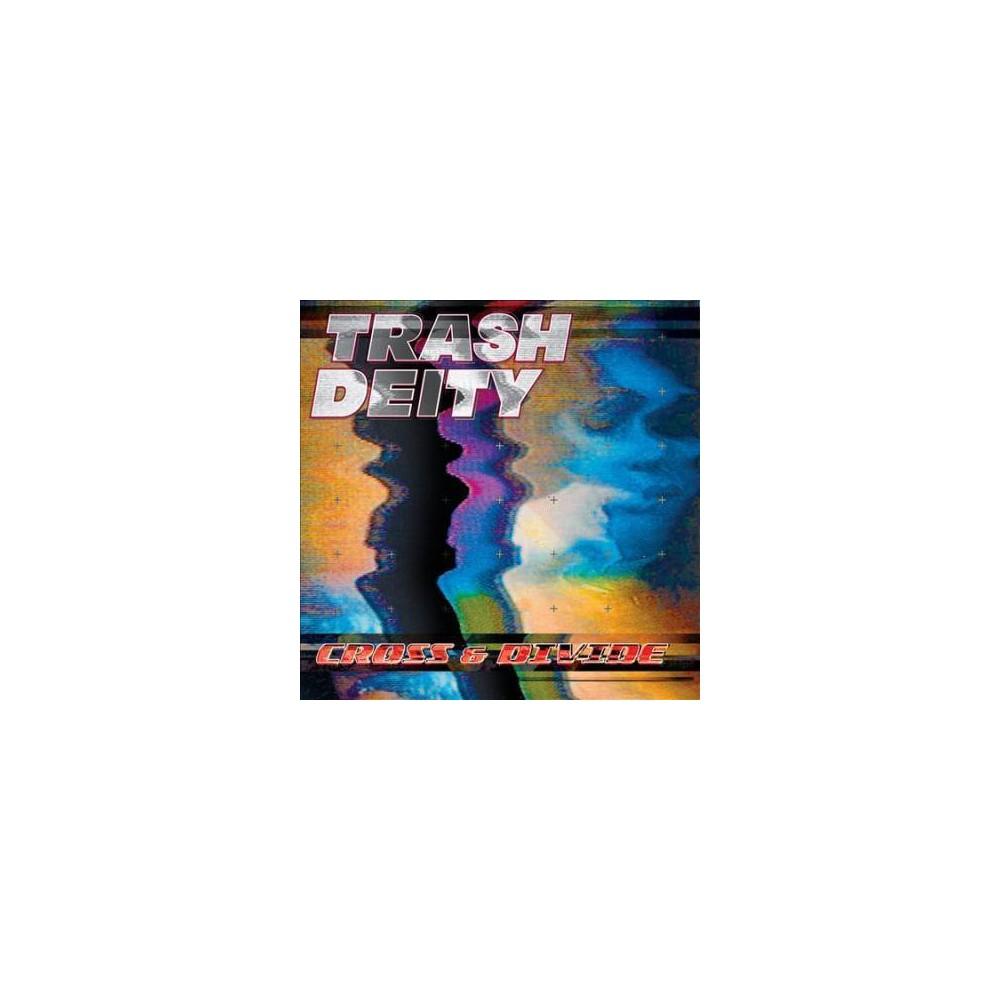 Trash Deity - Cross & Divide (CD)
