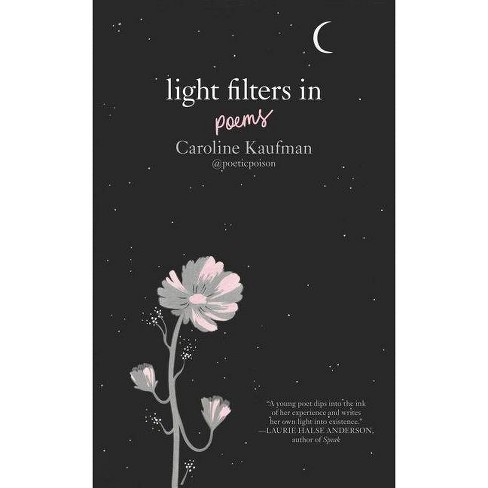 Light Filters In by Caroline Kaufman (Hardcover) - image 1 of 1