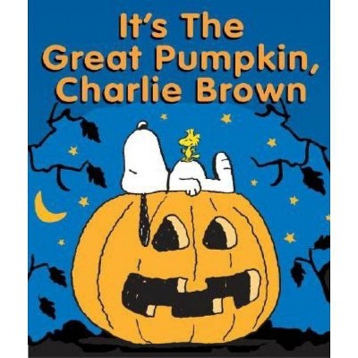 It's the Great Pumpkin, Charlie Brown - (Peanuts (Running Press)) by  Charles M Schulz (Hardcover)