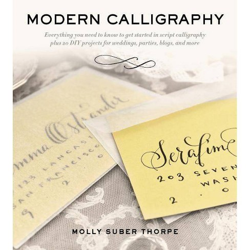 Modern Calligraphy - by  Molly Suber Thorpe (Paperback) - image 1 of 1