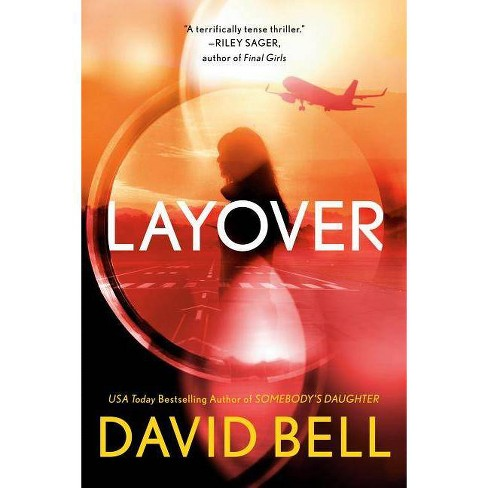 Layover -  by David Bell (Paperback) - image 1 of 1