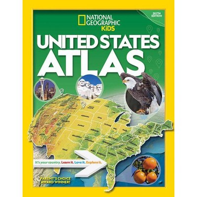 National Geographic Kids U.S. Atlas 2020, 6th Edition - by  National Kids (Paperback)