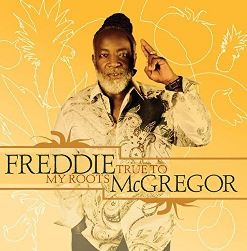 Freddie mcgregor - True to my roots (CD) - image 1 of 1