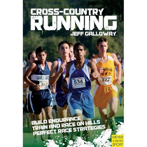 Cross-Country Running & Racing - by  Jeff Galloway (Paperback) - image 1 of 1