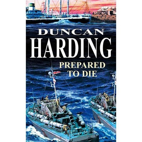 Prepared to Die - (Severn House Large Print) by  Duncan Harding (Hardcover) - image 1 of 1