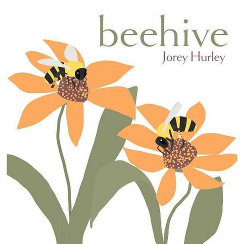 Beehive - by  Jorey Hurley (Hardcover) - image 1 of 1