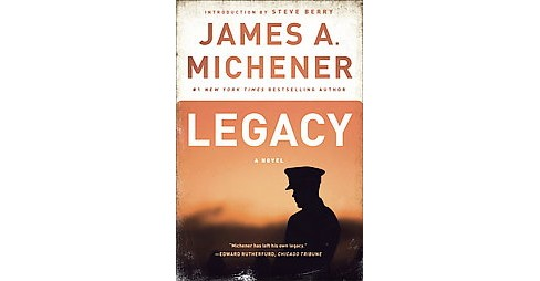 Legacy (Reprint) (Paperback) (James A. Michener) - image 1 of 1