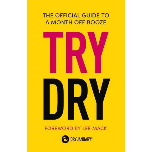 Try Dry - by  Dry January (Hardcover) - image 1 of 1