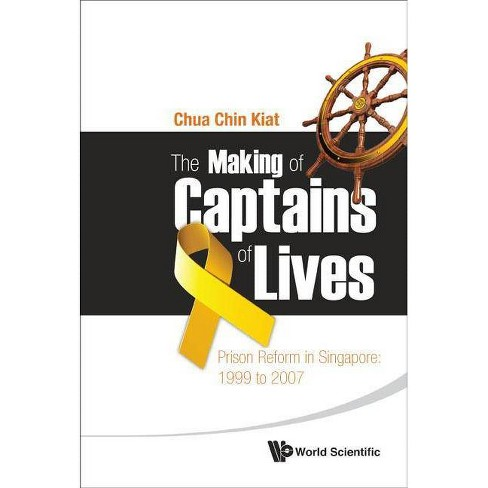 The Making of Captains of Lives - by  Chin Kiat Chua (Paperback) - image 1 of 1