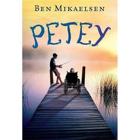 Petey - by  Ben Mikaelsen (Paperback) - image 1 of 1