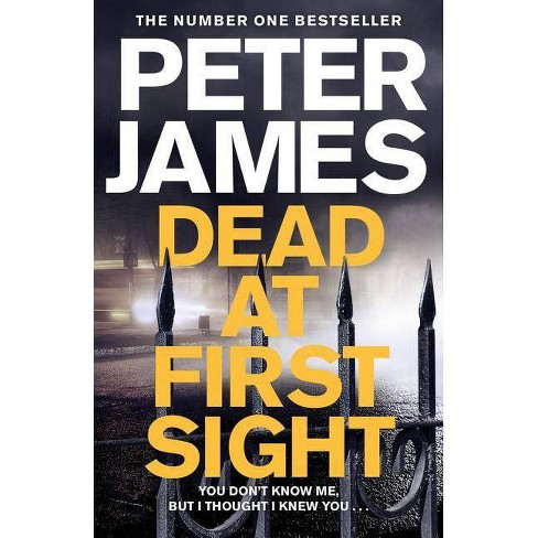 Dead at First Sight - (Roy Grace) by  Peter James (Hardcover) - image 1 of 1