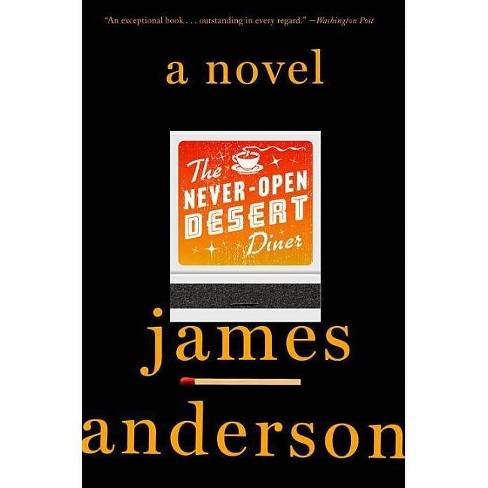The Never-Open Desert Diner - by  James Anderson (Paperback) - image 1 of 1