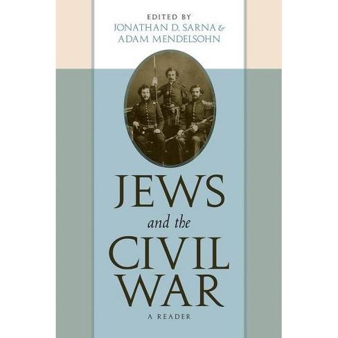 Jews and the Civil War - by  Jonathan D Sarna & Adam D Mendelsohn (Paperback) - image 1 of 1