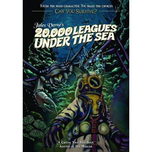 Jules Verne's 20,000 Leagues Under the Sea - (Can You Survive?) by  Deb Mercier (Paperback) - image 1 of 1