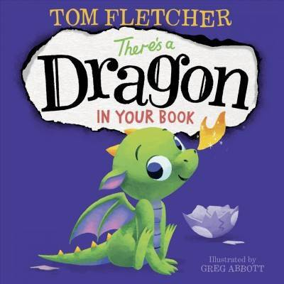 There's a Dragon in Your Book - by Tom Fletcher (Board Book)