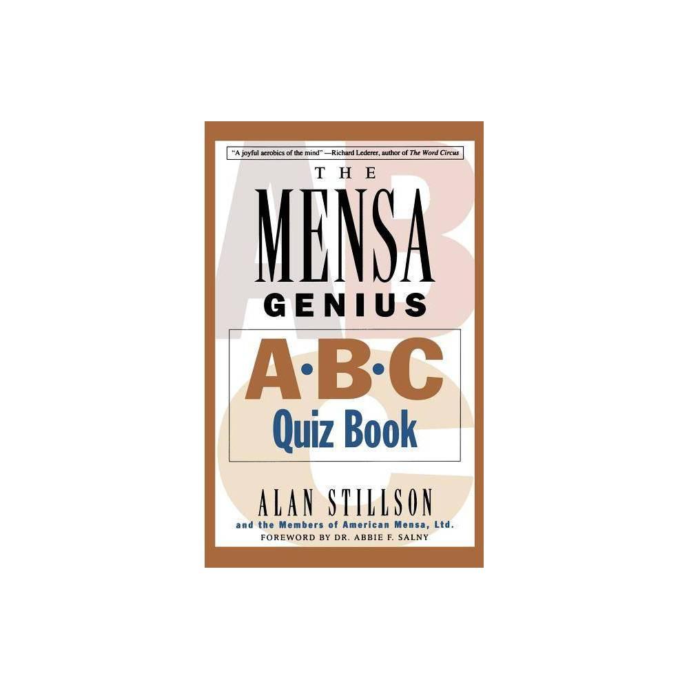 Mensa Genius A B C Quiz Book By Alan Stillson Of Americ Members Of American Mensa Ltd Paperback