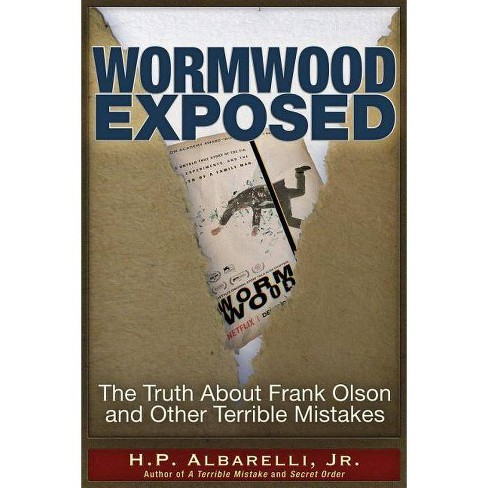 Wormwood Exposed - by  H P Albarelli (Paperback) - image 1 of 1
