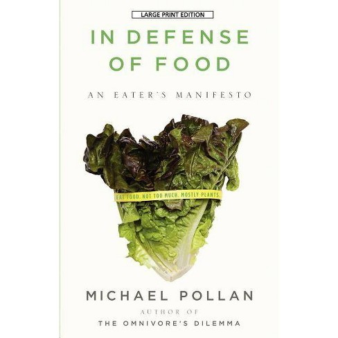 In Defense of Food - Large Print by  Michael Pollan (Paperback) - image 1 of 1
