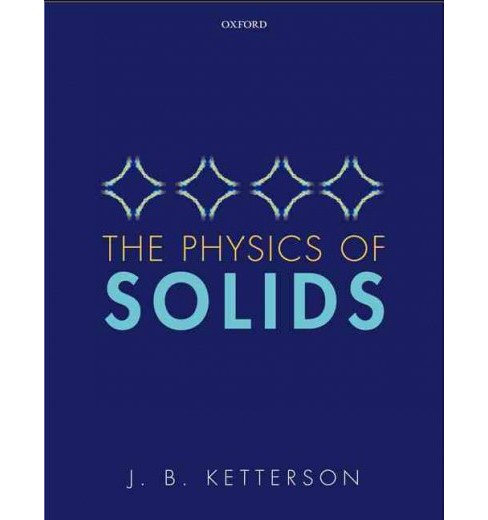 Physics of Solids (Hardcover) (J. B. Ketterson) - image 1 of 1