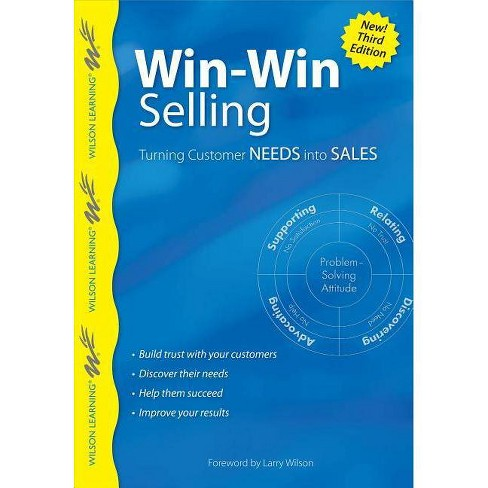 Win-Win Selling - (Wilson Learning Library) (Paperback) - image 1 of 1
