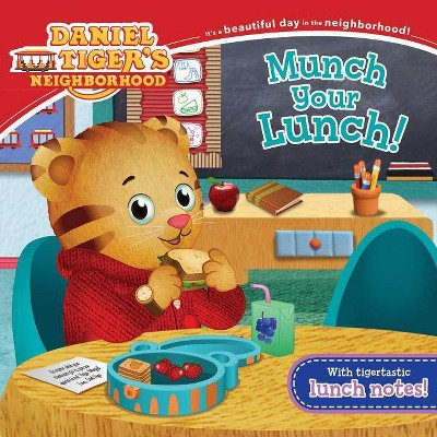 Daniel Tiger Munch Your Lunch - by Becky Friedman (Paperback)