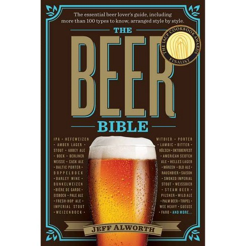 The Beer Bible (Paperback) (Jeff Alworth) - image 1 of 1