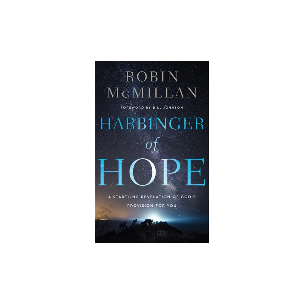 Harbinger of Hope : A Startling Revelation of God's Provision for You - Unabridged by Robin McMillan