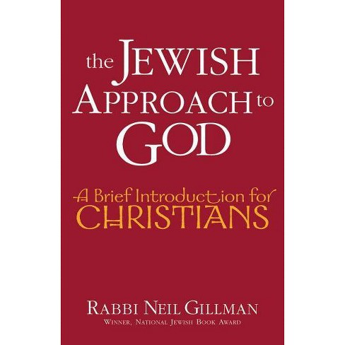 The Jewish Approach to God - (Brief Introduction for Christians) by  Neil Gillman (Paperback) - image 1 of 1