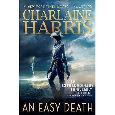 An Easy Death - (Gunnie Rose) by  Charlaine Harris (Hardcover) - image 1 of 1