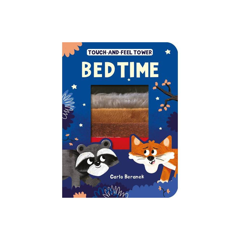 Touch And Feel Tower Bedtime By Patricia Hegarty Board Book