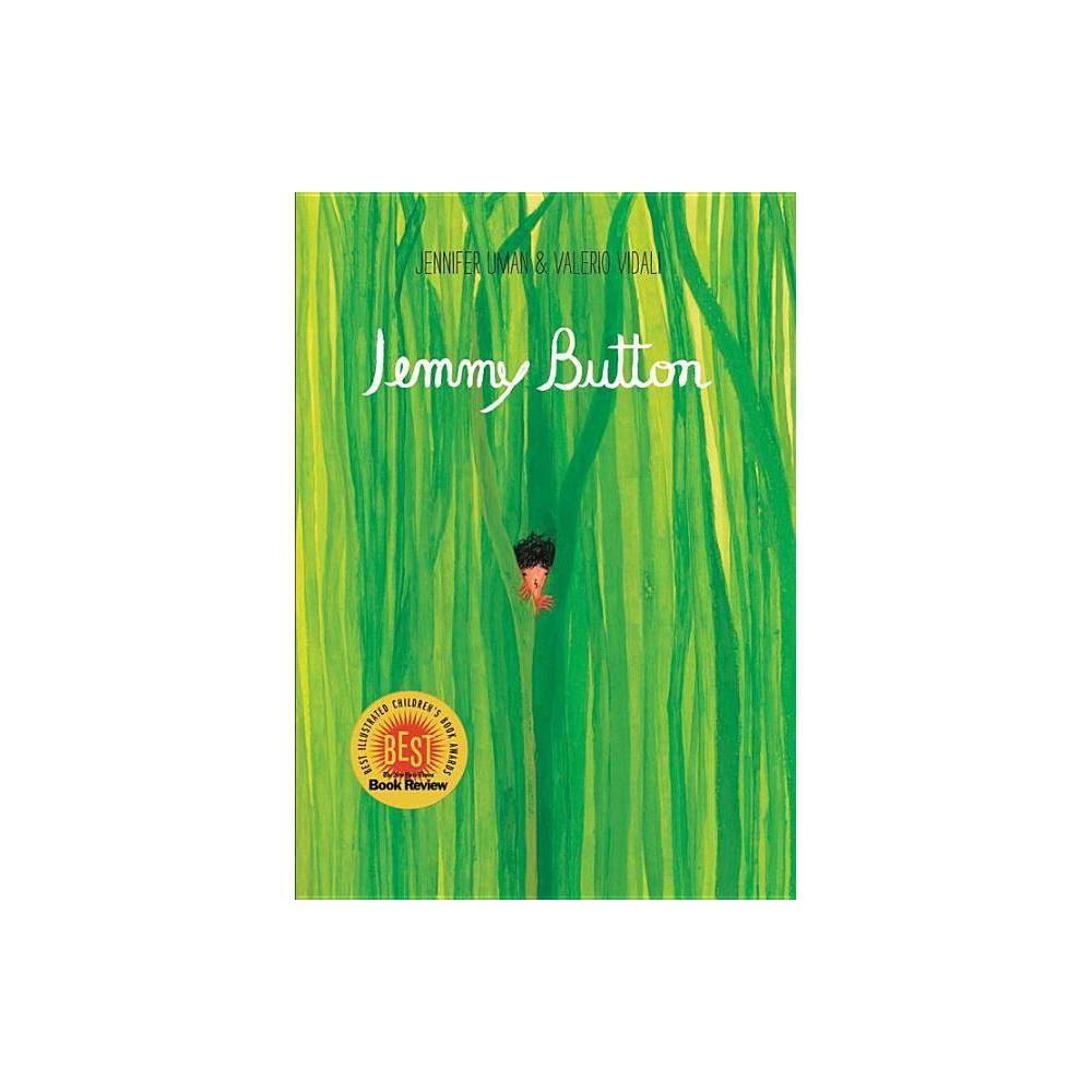 Jemmy Button By Jennifer Uman Valerio Vidali Hardcover