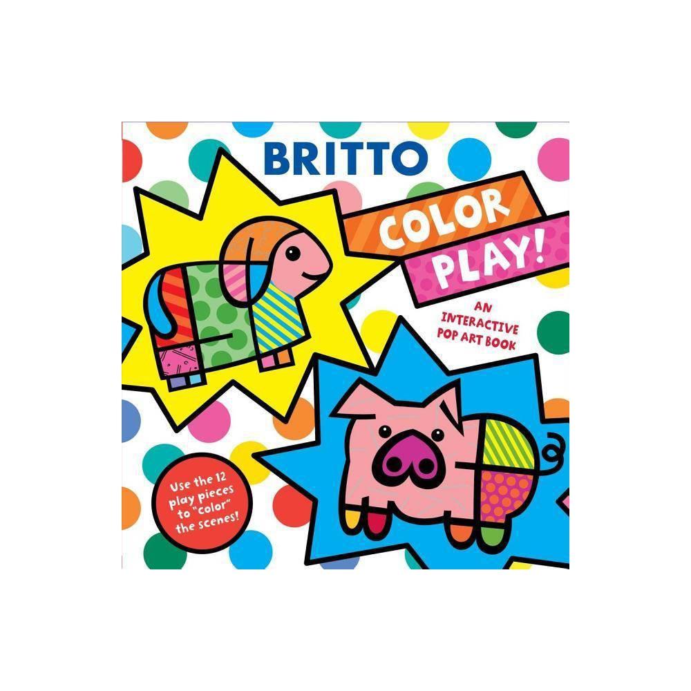 Color Play By Romero Britto Hardcover
