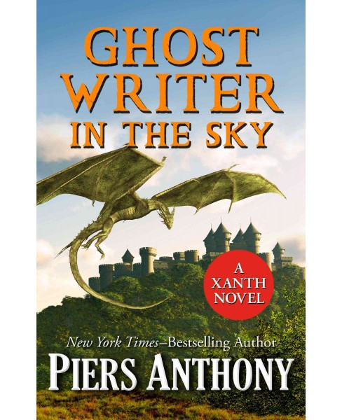Ghost Writer in the Sky -  (Xanth) by Piers Anthony (Hardcover) - image 1 of 1