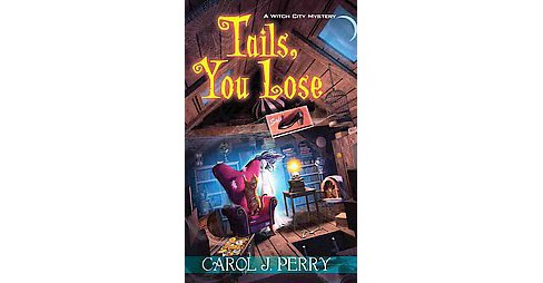 Tails, You Lose (Paperback) (Carol J. Perry) - image 1 of 1