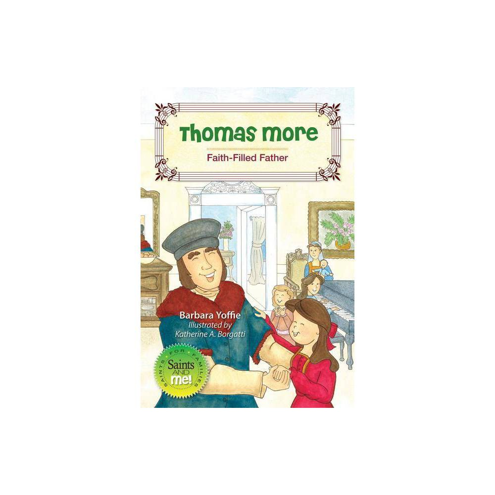 Thomas More Saints And Me By Barbara Yoffie Paperback