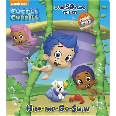 Hide-And-Go-Swim! - (Bubble Guppies) (Board Book)