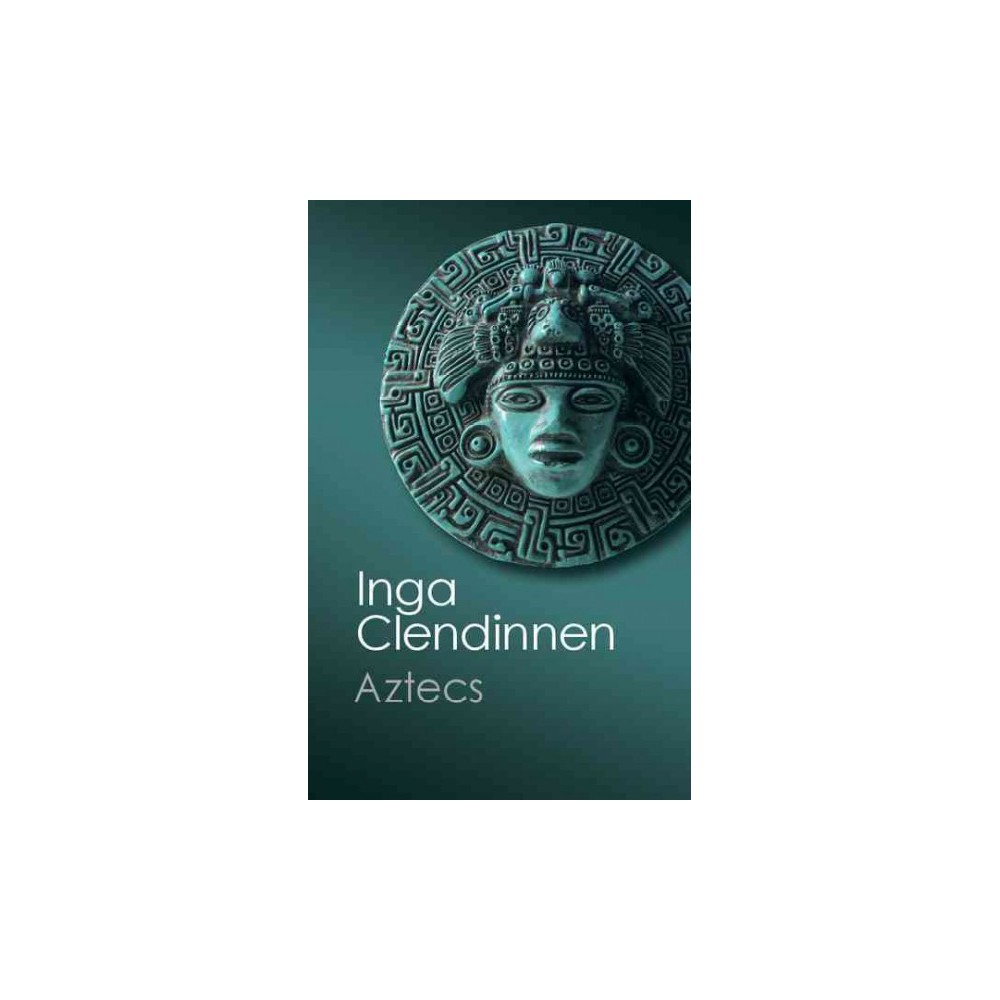 Aztecs ( Canto Classics) (Reissue) (Paperback)