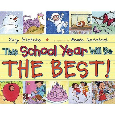 This School Year Will Be the Best! - by  Kay Winters (Hardcover) - image 1 of 1