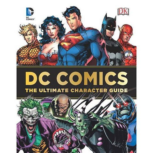 DC Comics: The Ultimate Character Guide - (Hardcover) - image 1 of 1