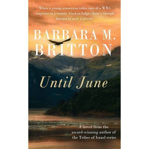 Until June - by  Barbara M Britton (Paperback) - image 1 of 1