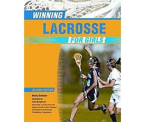 Winning Lacrosse for Girls (Paperback) (Becky Swissler) - image 1 of 1