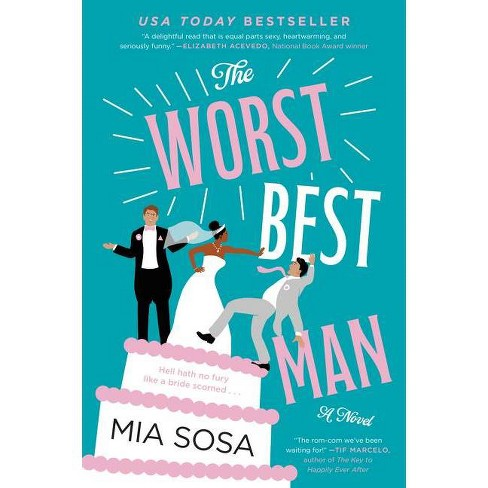 The Worst Best Man - by Mia Sosa (Paperback) - image 1 of 1