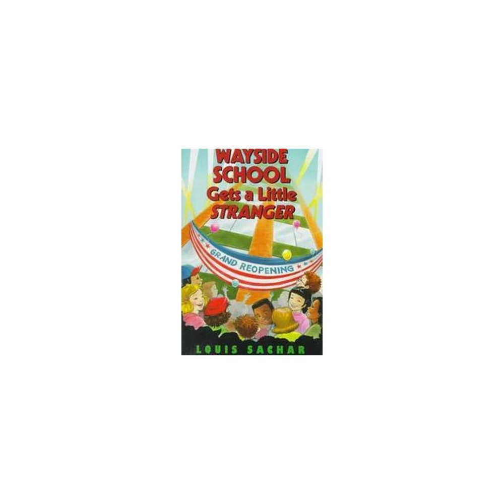 Wayside School Gets a Little Stranger (School And Library) (Louis Sachar)