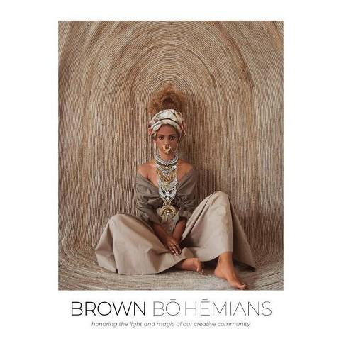 Brown Bohemians - by  Vanessa Vernon & Morgan Ashley (Hardcover) - image 1 of 1