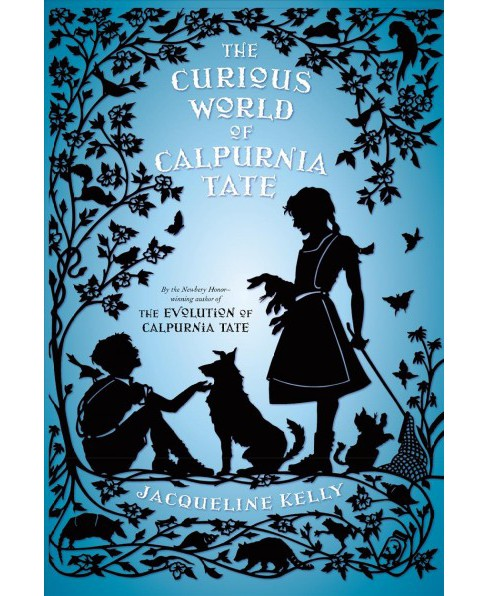 Curious World of Calpurnia Tate -  Reprint (Calpurnia Tate) by Jacqueline Kelly (Paperback) - image 1 of 1