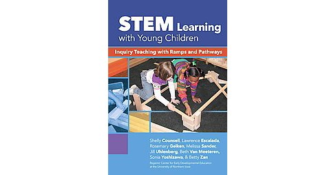 Stem Learning With Young Children : Inquiry Teaching With Ramps and Pathways (Paperback) (Shelly - image 1 of 1