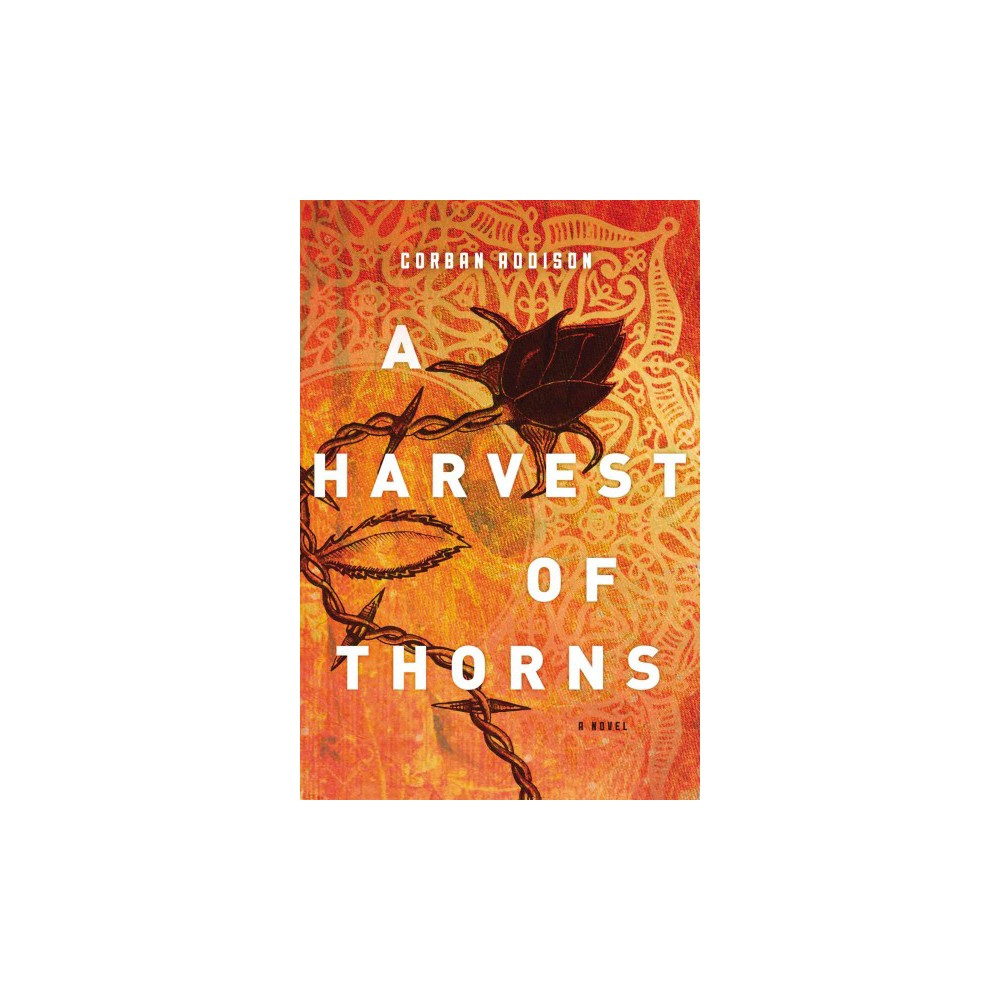 Harvest of Thorns (Hardcover) (Corban Addison)