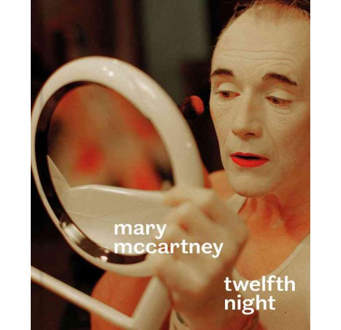 Mary McCartney : Twelfth Night (Hardcover) - image 1 of 1