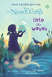 NEVER GIRLS 11: INTO THE WAVE by Kiki Thorpe (Paperback)