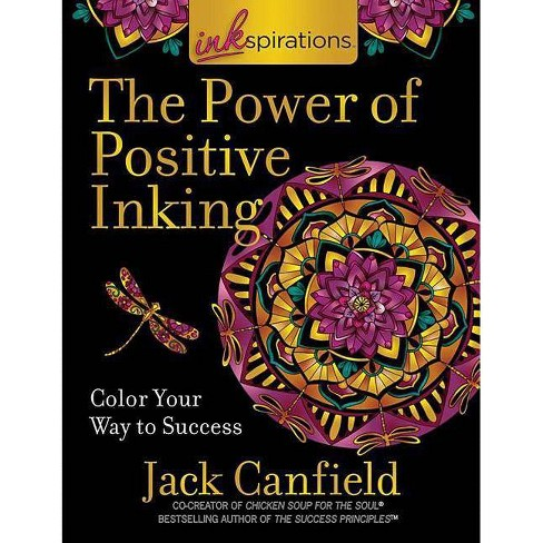Inkspirations the Power of Positive Inking - by  Jack Canfield (Paperback) - image 1 of 1